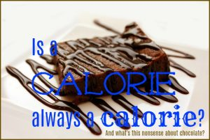 Is a calorie always a calorie?